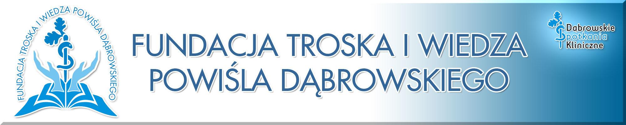 Fundacja Troska i Wiedza Powiśla Dąbrowskiego